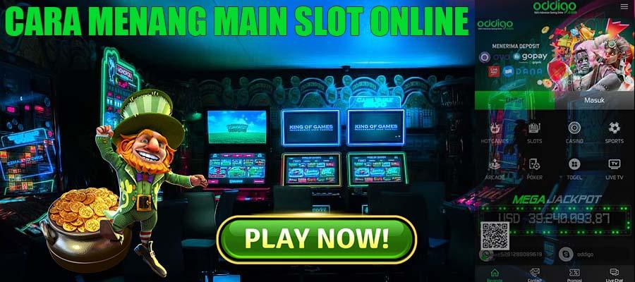 Menang Main Slot Online